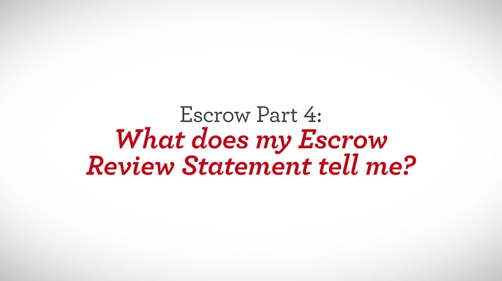 Escrow Part 4 What Does My Review Statement Tell Me
